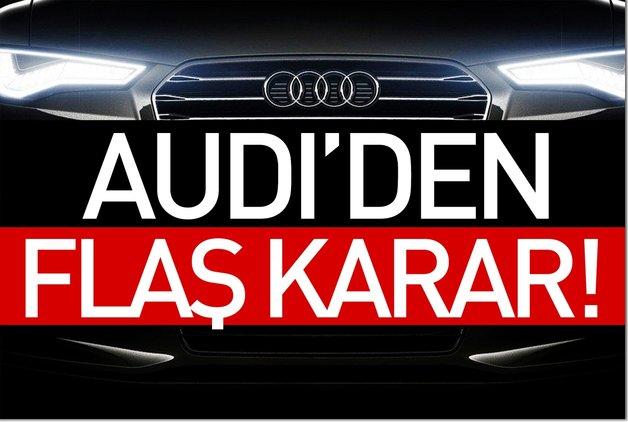 Audi'den tarihi karar
