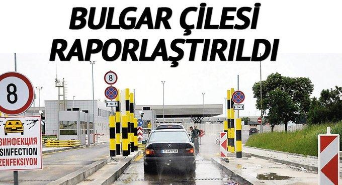 Bulgar çilesi raporlaştırıldı