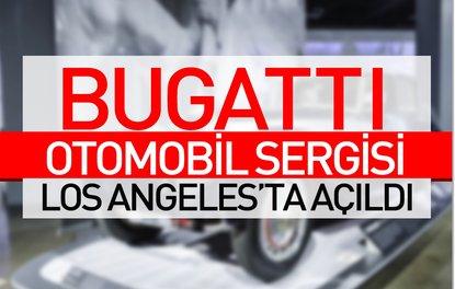 Bugatti otomobil sergisi Los Angeles'ta açıldı