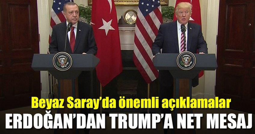 Erdoğan'dan Beyaz Saray'da Trump'a net mesaj