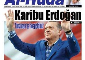 Tanzanya basını Erdoğan'ı böyle karşıladı