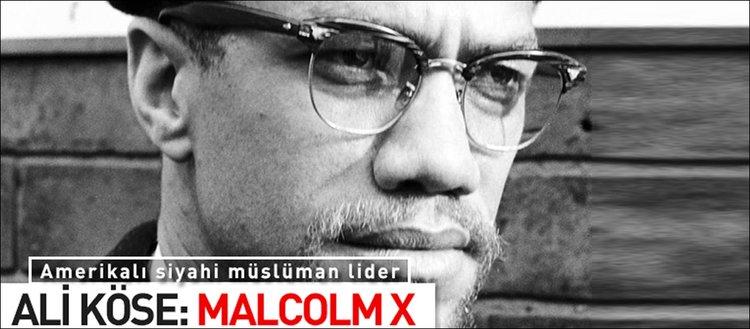 Ali Köse: Malcolm X