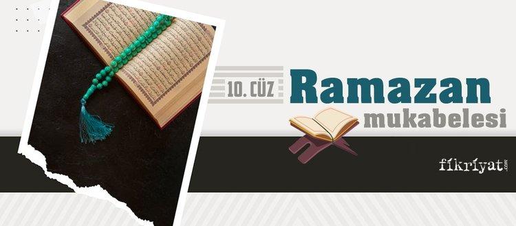 Ramazan mukabelesi Kur'an-ı Kerim hatmi 10. cüz