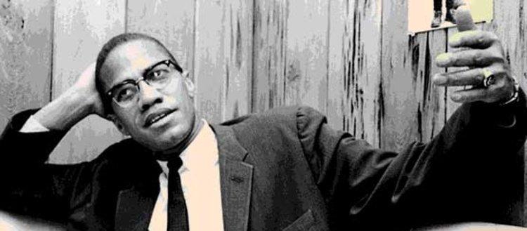 Malcolm X'in hafızalarımıza kazınan sözleri