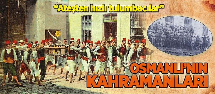 Osmanlı kahramanları: Tulumbacılar