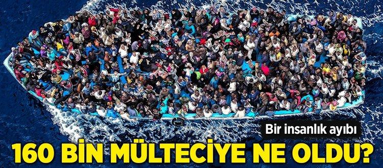 160 bin mülteciye ne oldu?