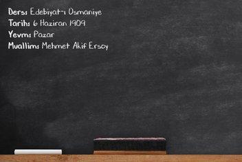 Mehmet Akif'in Darülfünun'da verdiği ilk ders
