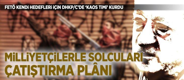 FETÖ ile DHKP/C'nin ortak 'kaos planı' iddianamede