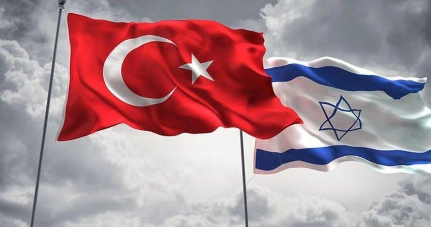 Türkiye İsrail ilişkilerinde yeni kararlar alındı