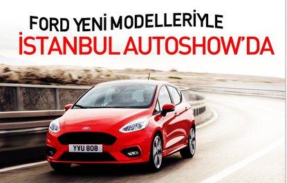 Ford yeni modelleriyle İstanbul Autoshowda