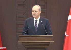 Başbakan Yardımcısı ve Hükümet Sözcüsü Numan Kurtulmuş'tan önemli açıklamalar