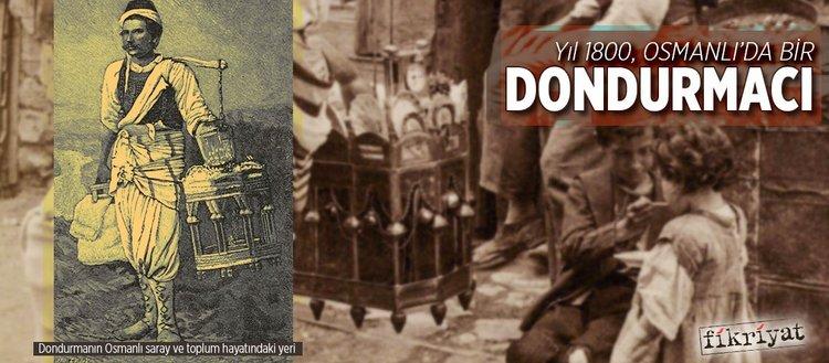 Osmanlı'dan günümüze dondurmanın tarihi
