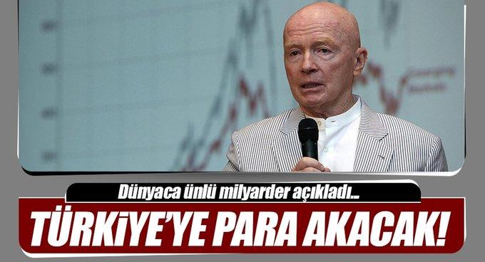 Dünyaca ünlü isim açıkladı! Türkiyeye para akacak