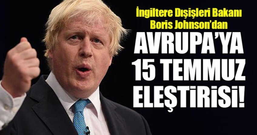 Johnsondan AB hükümetlerine 15 Temmuz eleştirisi!