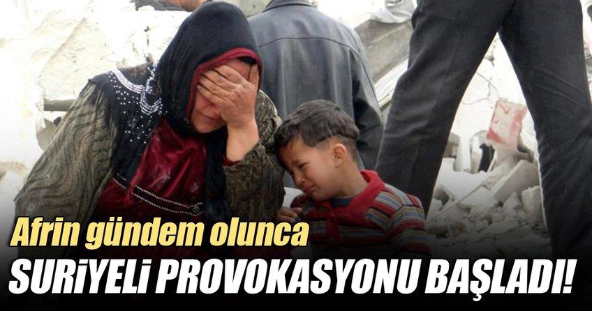 Afrin gündem olunca Suriyeli provokasyonu başlatıldı
