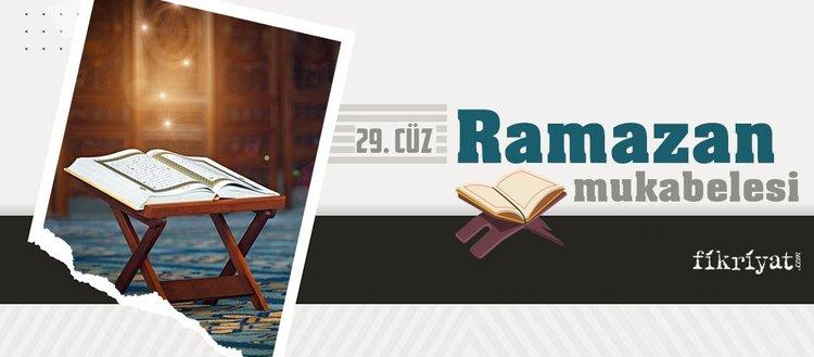 Ramazan mukabelesi Kur'an-ı Kerim hatmi 29. cüz