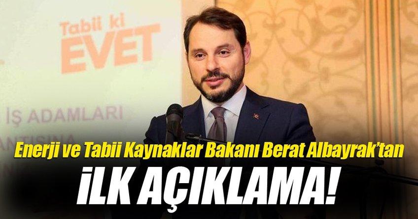 Enerji ve Tabii Kaynaklar Bakanı Berat Albayrak'tan ilk referandum açıklaması