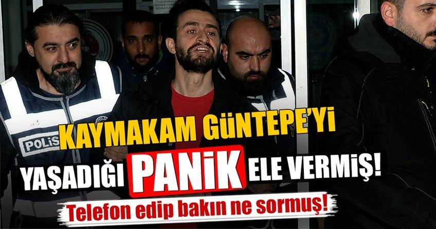 Kaymakam Güntepe'yi yaşadığı yakalatmış
