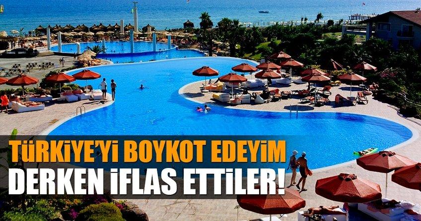 Türkiye'yi boykot edeyim derken iflas ettiler