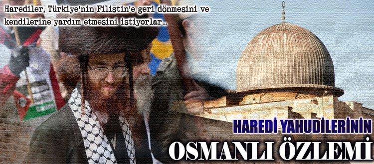 Haredi Yahudisi Margilit: En güzel günlerimizi Osmanlı döneminde yaşadık