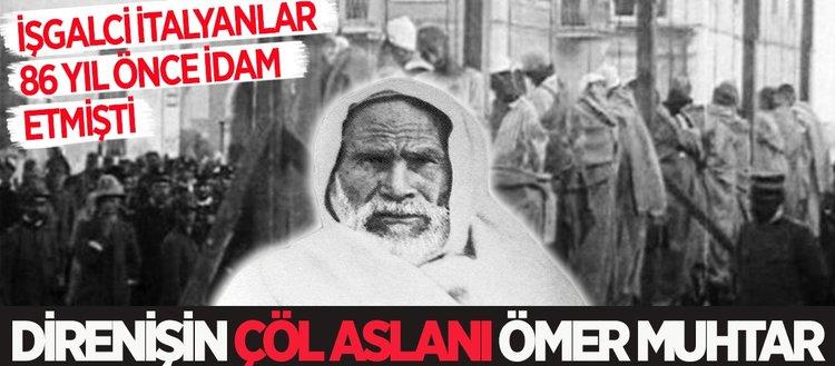 Ömer Muhtar'ın idam edilişinin 86. Yılı