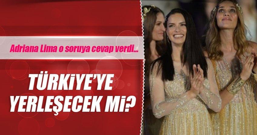 Adriana Lima: Türkiye harika bir ülke