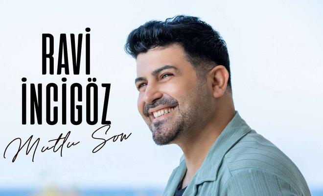 Ravi İncigöz'den Yeni Hit Şarkı!