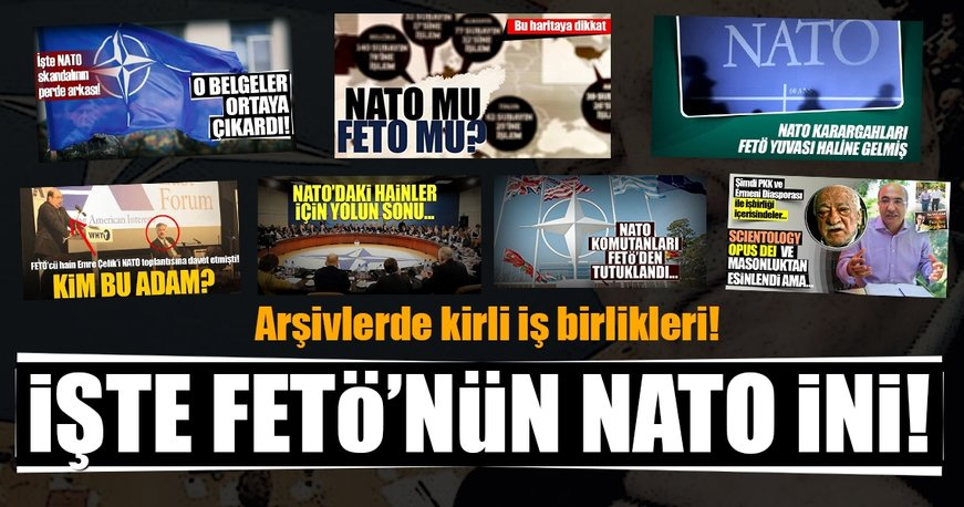 İşte FETÖ'nün NATO ini