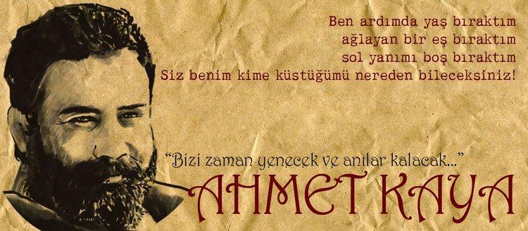 Ahmet Kaya'nın anısına...