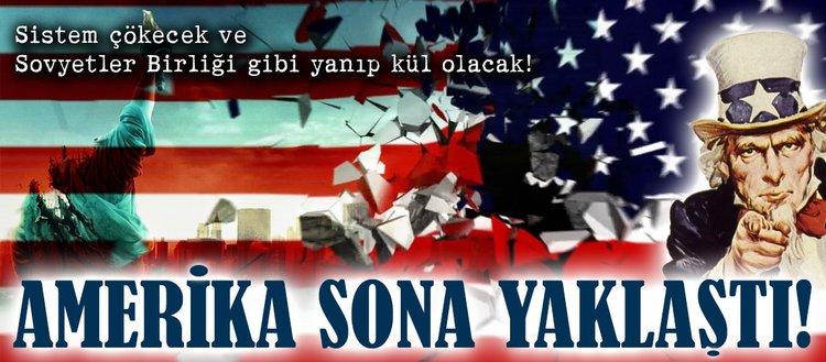 Amerika sona yaklaştı!