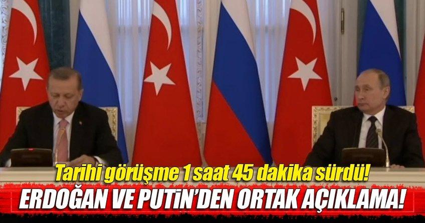 Cumhurbaşkanı Erdoğan ve Putin ortak açıklama