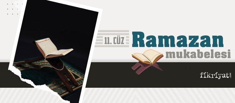 Ramazan mukabelesi Kur'an-ı Kerim hatmi 11. cüz