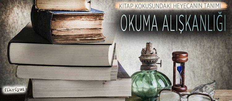 Kitap kokusundaki heyecanın tanımı:Okuma alışkanlığı
