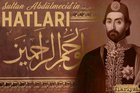Sultan Abdülmecid'in hatları