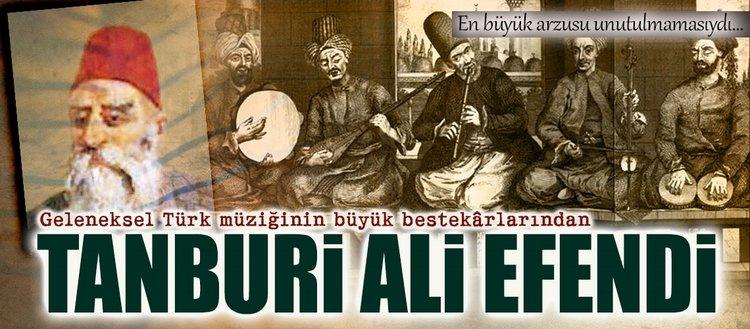Tanburi Ali Efendi'nin besteleri bir araya getirildi