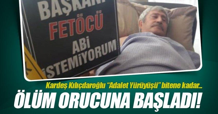 Kılıçdaroğlunun kardeşi ölüm orucuna başladı