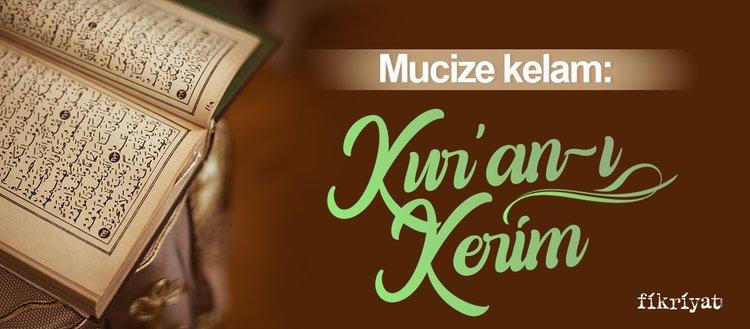 Mucize kelam: Kur'an-ı Kerim