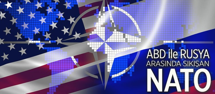 ABD ile Rusya arasında sıkışan NATO