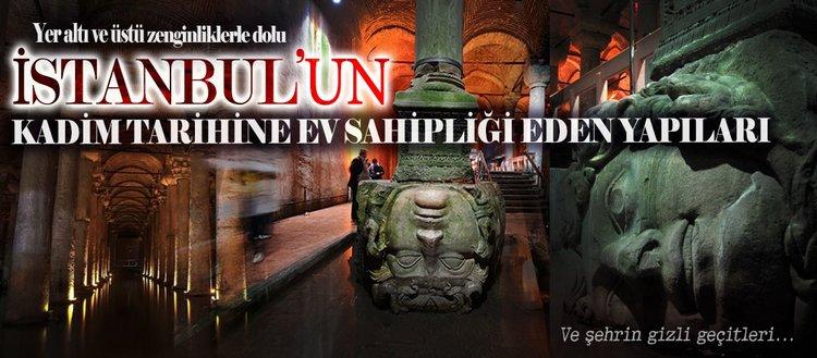 İstanbul'un yer altındaki kadim tarihi