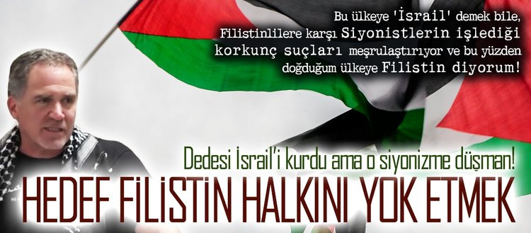 Hedef Filistin halkını yok etmek