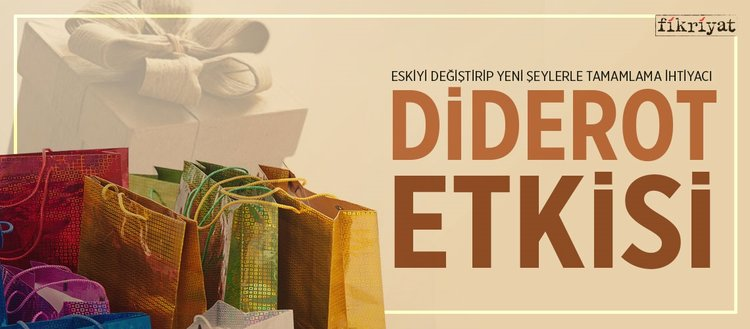 Eskiyi değiştirip yeni şeylerle tamamlama ihtiyacı: 'Diderot Etkisi'