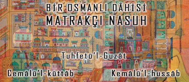 Bir osmanlı dâhisi Matrakçı Nasuh