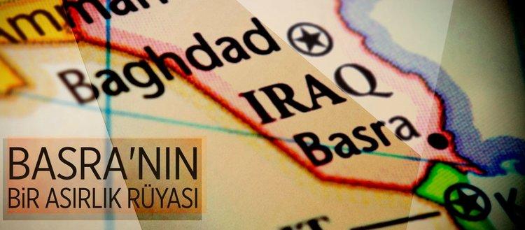 Basra'nın bir asırlık rüyası
