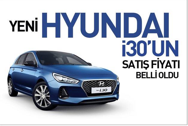 Yeni Hyundai i30'un satış fiyatı belli oldu
