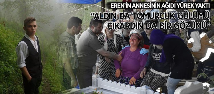 Eren Bülbülün annesinin yürek yakan ağıdı