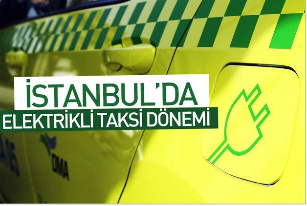 İstanbul'da elektrikli taksi dönemi