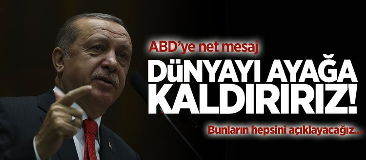 Erdoğan'dan ABD'ye net mesaj