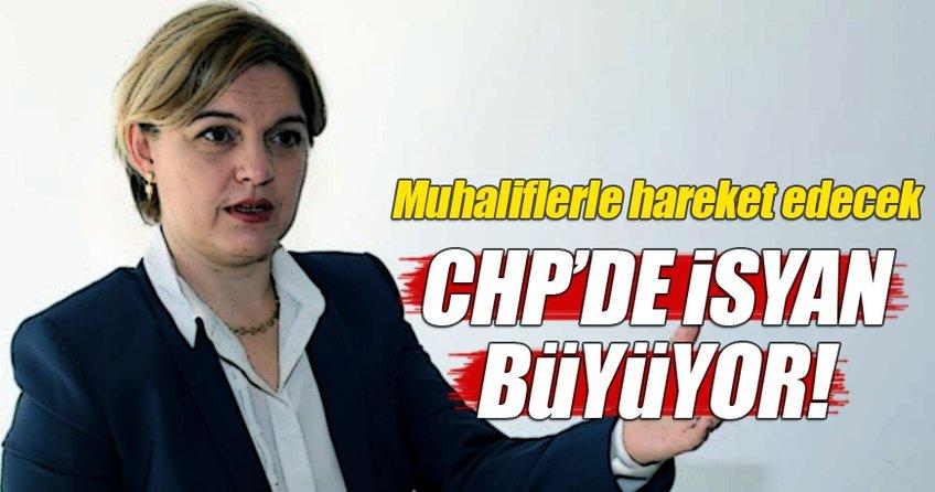 CHP'de isyan büyümeye devam ediyor!