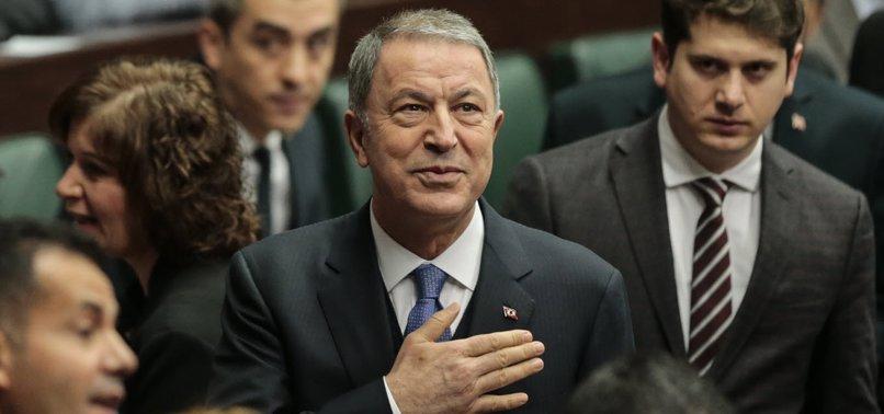 TURKEYS EFFORTS BOTH IN LIBYA AND IDLIB AIM TO SOLVE CRISIS: DEFENSE CHIEF