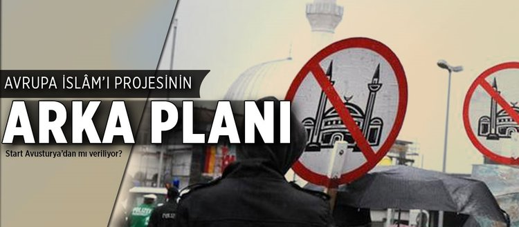 Avrupa İslâm'ı projesinin arka planı